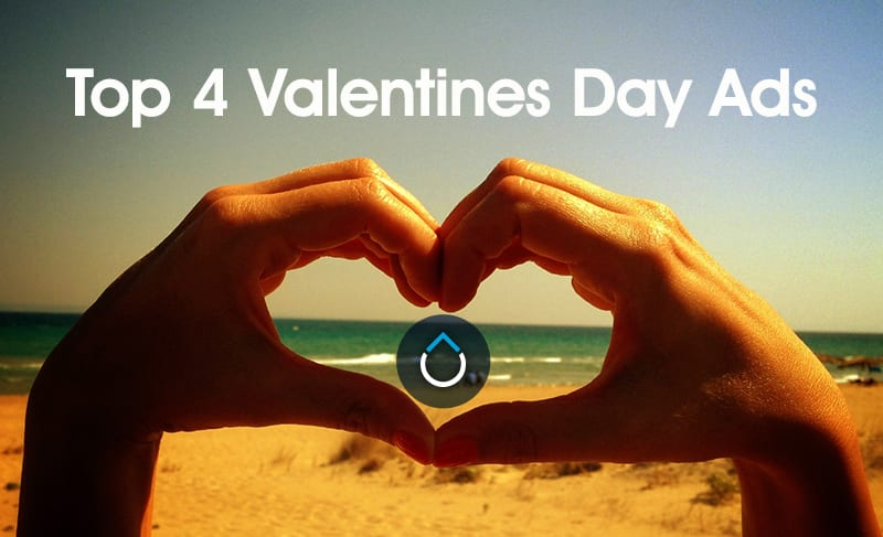 Top 4 Valentines Day Campaigns